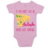 If You Don't Live In Bulimba You're Just Camping - AS Colour Mini Me - Baby Onesie Romper