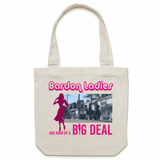 Bardon Ladies Are Kind Of A Big Deal - Carrie - Canvas Tote Bag