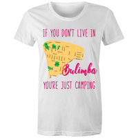 If You Don't Live in Bulimba, You're Just Camping - AS Colour Wafer - Womens Crew T-Shirt