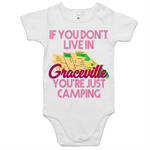 If You Don't Live In Graceville You're Just Camping - AS Colour Mini Me - Baby Onesie Romper
