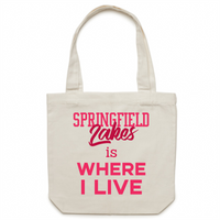 Springfield Lakes Is Where I Live - Carrie - Canvas Tote Bag