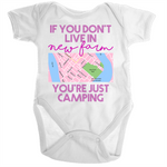 If You Don't Live In New Farm You're Just Camping - Ramo - Organic Baby Romper Onesie