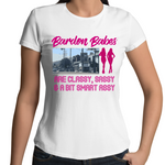 Bardon Babes Are Classy, Sassy & A Bit Smart Assy - Womens T-shirt