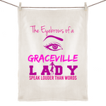The Eyebrows Of A Graceville Lady Speak Louder Than Words - 100% Linen Tea Towel