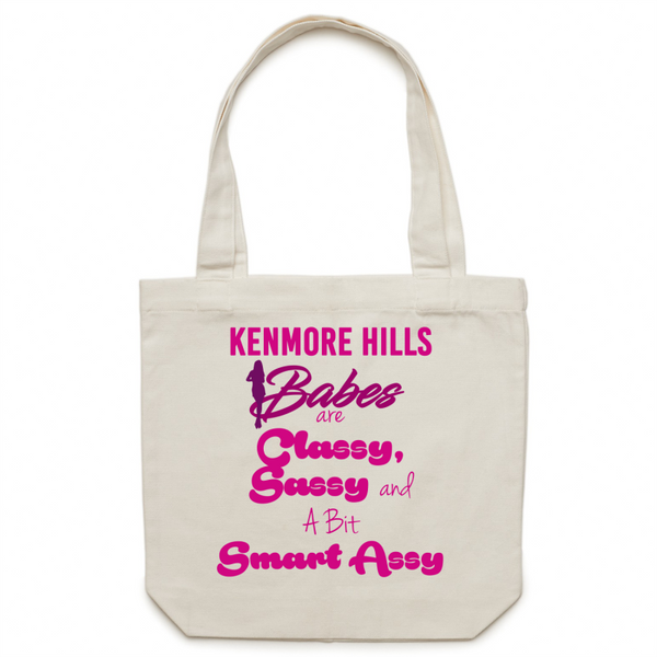 Kenmore Hills Babes Are Classy, Sassy & A Bit Smart Assy - Carrie - Canvas Tote Bag