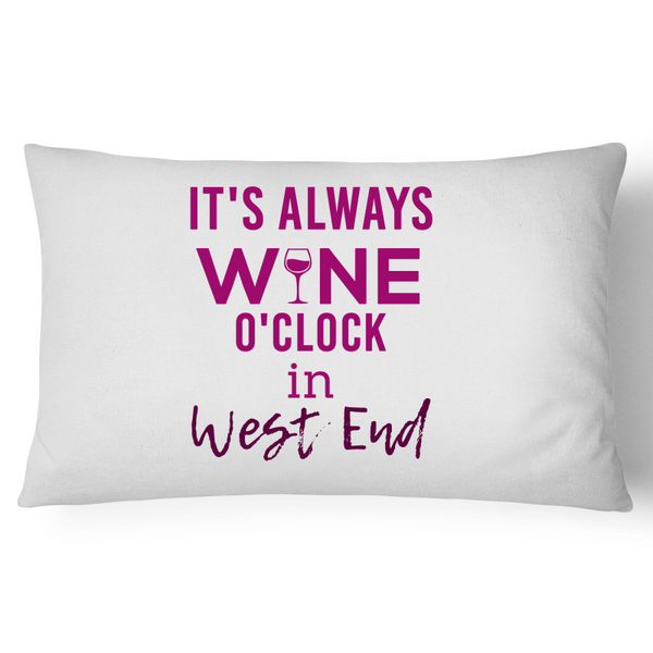 It's Always Wine O'Clock In West End - Pillow Case - 100% Cotton