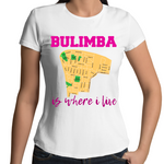 Bulimba Is Where I Live - Womens T-shirt
