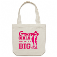 Graceville Girls Are Kind Of A Big Deal - Carrie - Canvas Tote Bag