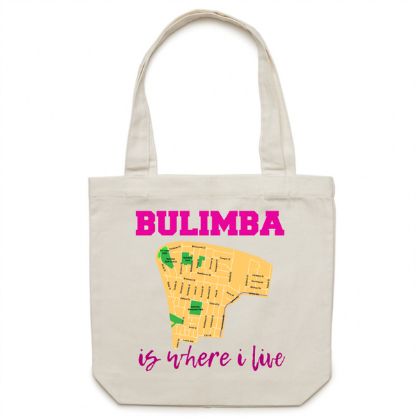 Bulimba Is Where I Live - Carrie - Canvas Tote Bag