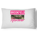 Brookfield Forever  - Pillow Case - 100% Cotton
