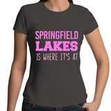 Springfield Lakes Is Where It's At - Womens T-shirt