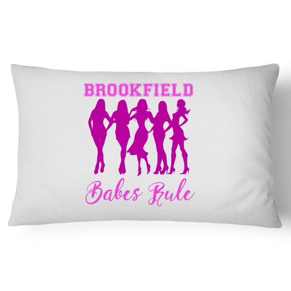 Brookfield Babes Rule - Pillow Case - 100% Cotton