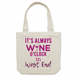 It's Always Wine O'Clock In West End  - Carrie - Canvas Tote Bag