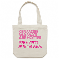 Kenmore Mama's Are Hotter Than A Snake's Ass In The Sahara - Carrie - Canvas Tote Bag