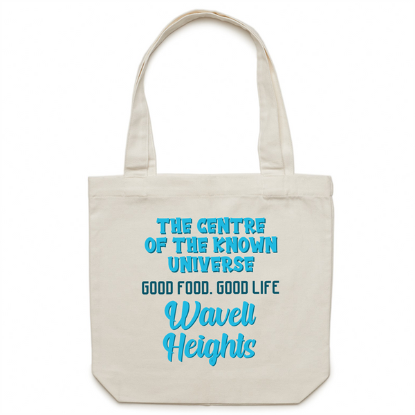 Wavell Heights Centre Of The Known Universe - AS Colour - Carrie - Canvas Tote Bag