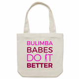 Bulimba Babes Do It Better - Carrie - Canvas Tote Bag