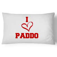 I Love Paddo - Pillow Case - 100% Cotton