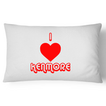I Love Kenmore - Pillow Case - 100% Cotton