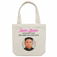 Indro Babes Wouldn't Give Kim Jong-Un A 2nd Date - Carrie - Canvas Tote Bag