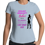 Mount Gravatt Babes Are Classy, Sassy & A Bit Smart Assy - Womens T-shirt