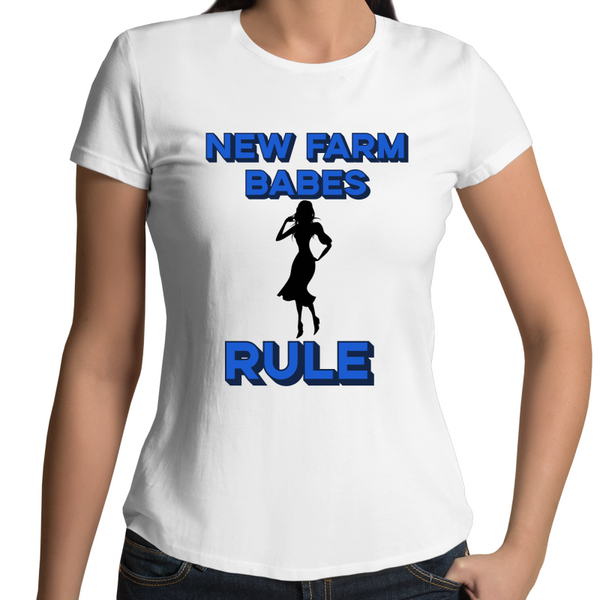 New Farm Babes Rule - Womens T-shirt