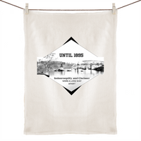 Until 1895 Indooroopilly and Chelmer were a long way apart - 100% Linen Tea Towel