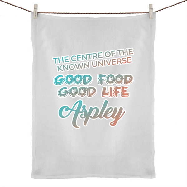 Aspley Centre Of The Known Universe - 50% Linen 50% Cotton Tea Towel