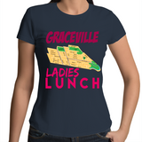 Graceville Ladies Lunch - Womens T-shirt