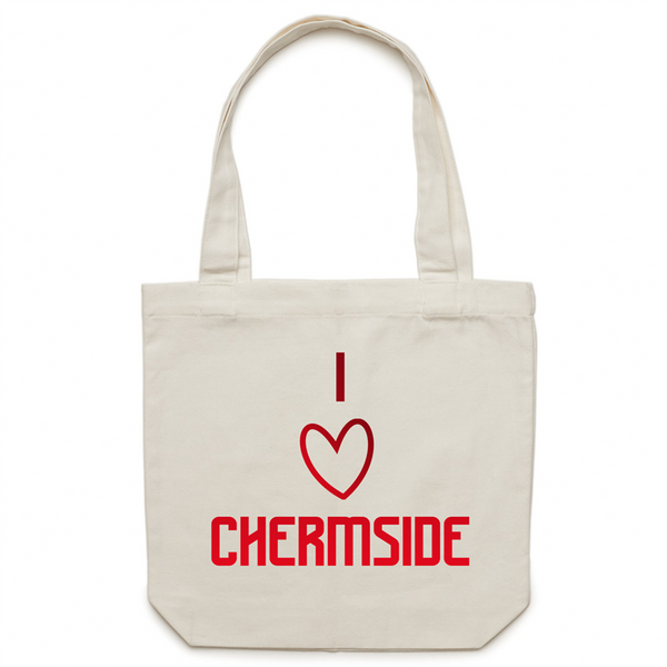 I Love Chermside - AS Colour - Carrie - Canvas Tote Bag
