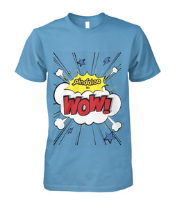 """Pindaloo is WOW!"" Shirt"