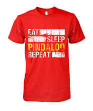 """Eat Sleep Pindaloo Repeat"" Shirt"