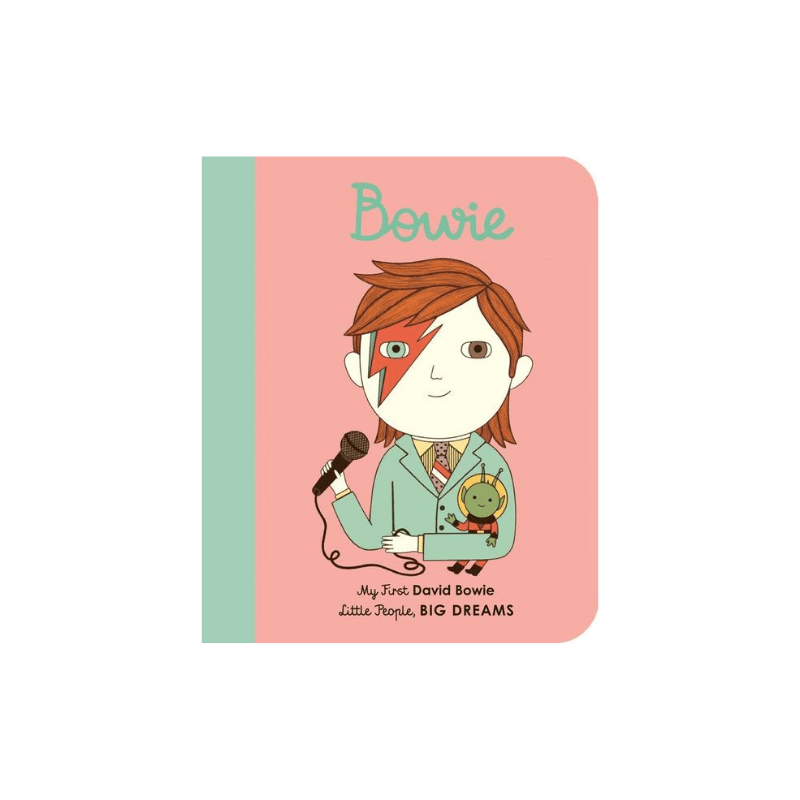 my first little people, big dreams board book: david bowie