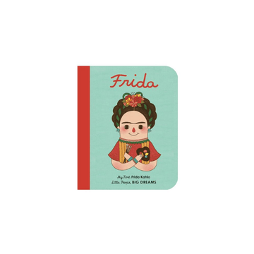 my first little people, big dreams board book: frida kahlo