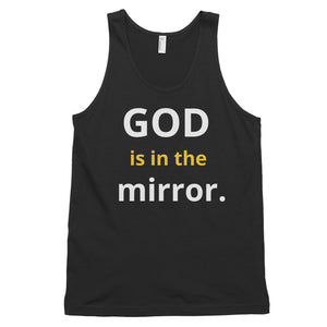 GOD is in the mirror Classic tank top (unisex)