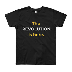 KIDS/YOUTH The REVOLUTION is here Short Sleeve T-Shirt