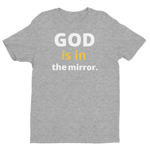 GOD is in the MIRROR Short Sleeve T-shirt
