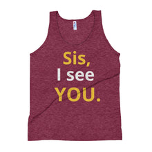 Sis, I see YOU. Unisex Tank Tops