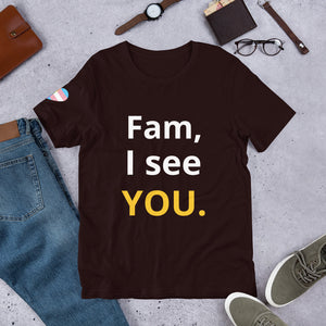 Fam, I see YOU.