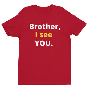 Brother, I see YOU Short Sleeve T-shirt