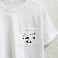 Cute and going to hell tee