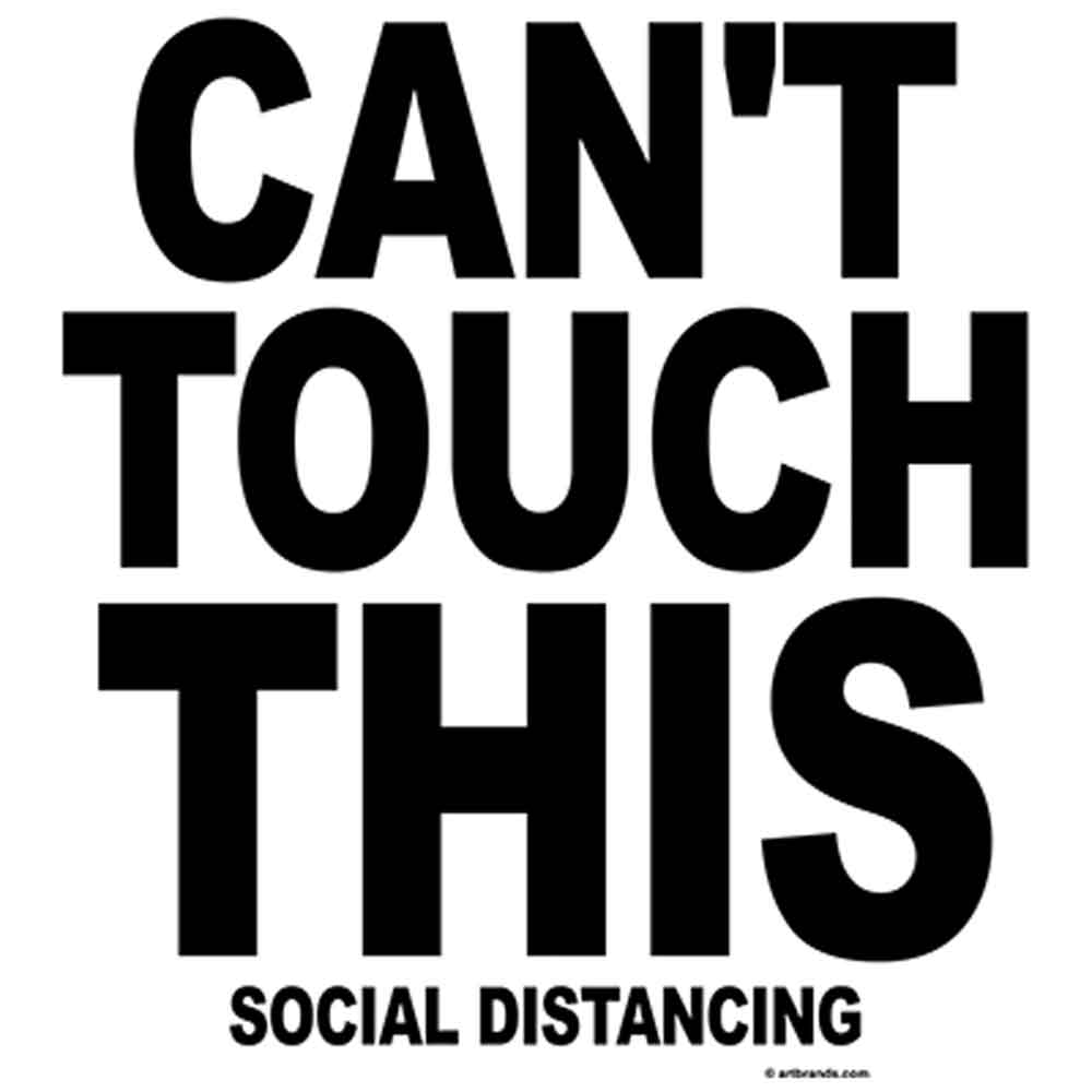 Can't Touch This - Social Distancing  Printed T-Shirt-Black