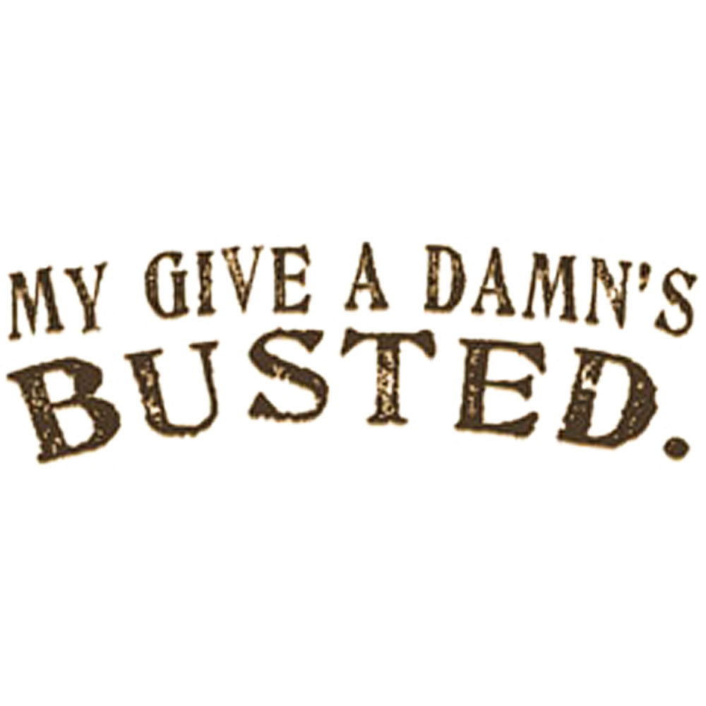 My Give a Damn's Busted Printed T-Shirt-White