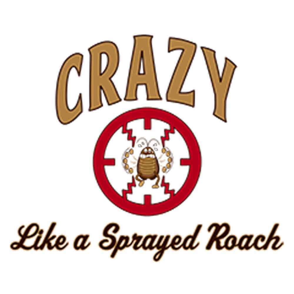 Crazy Like A Sprayed Roach Printed T-Shirt-White
