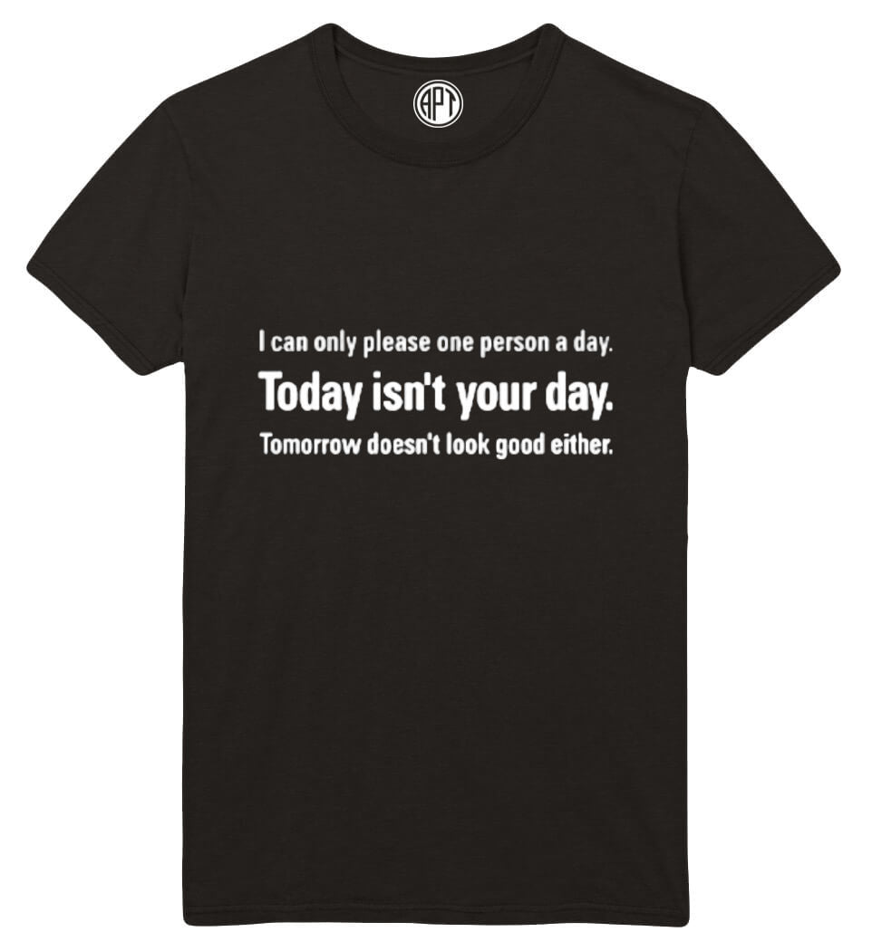 Today Isnt Your Day Printed T-Shirt