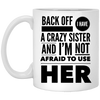 Crazy Sister Coffee Mug 11oz Mug