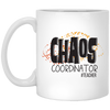 Chaos Coordinator #Teacher Mug 11oz