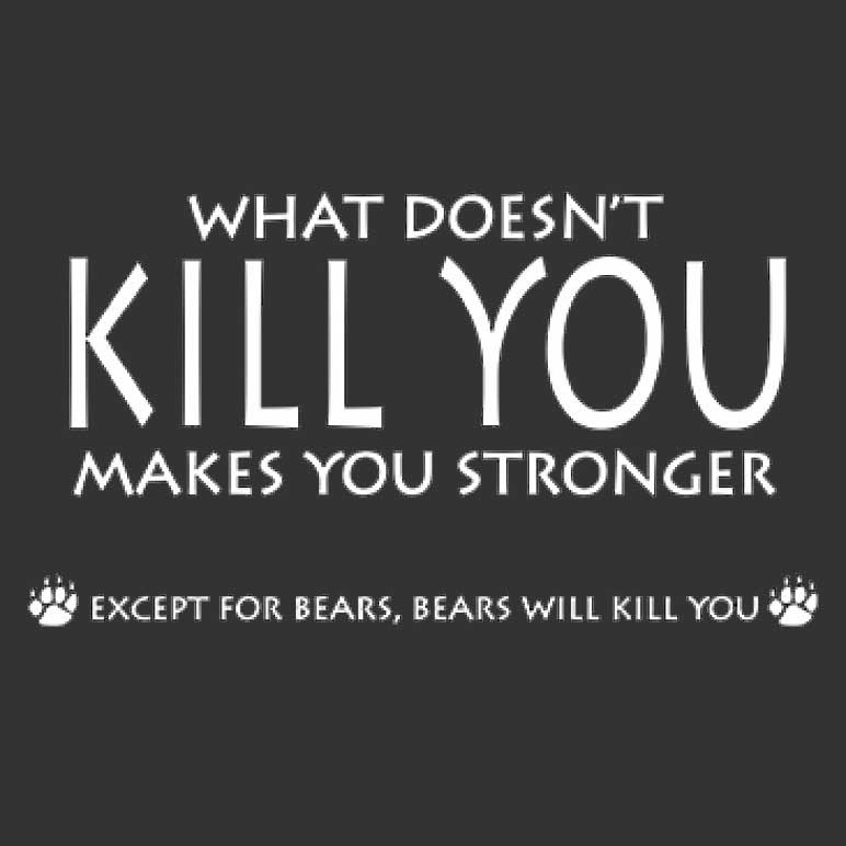 Doesn't Kill You Makes You Stronger Printed T-Shirt