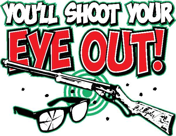 You'll Shoot Your Eye Out Printed T-Shirt-Black