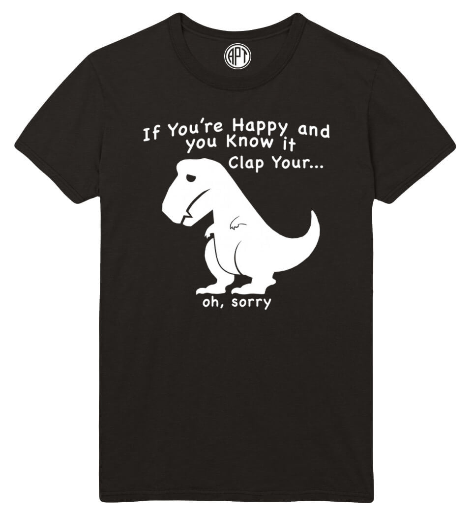 If You're Happy T-Rex Printed T-Shirt-Black