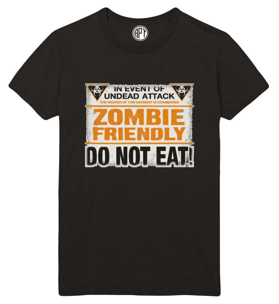Zombie Friendly Do Not Eat Printed T-Shirt